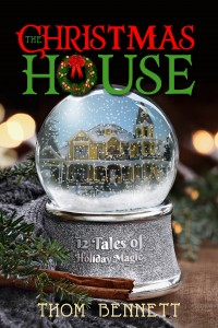 The Christmas House: 12 Tales of Holiday Magic